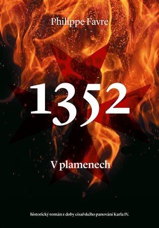 1352 V plamenech - Philippe Favre | Booksquad.ink