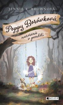 Obálka titulu Poppy Borůvková - Narozená v pondělí