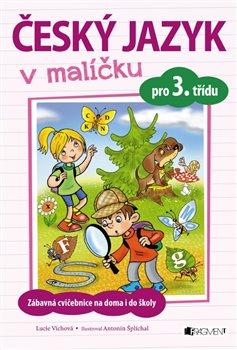 Obálka titulu Český jazyk v malíčku pro 3. třídu