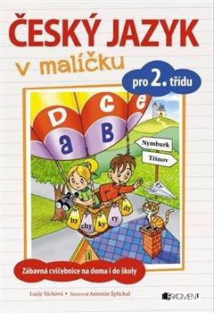 Obálka titulu Český jazyk v malíčku pro 2. třídu