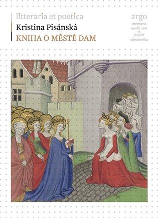 Kniha o městě dam - Kristina Pisánská | Booksquad.ink