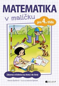 Obálka titulu Matematika v malíčku pro 4. třídu