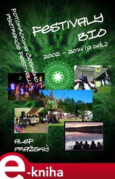 Obálka titulu Festivaly BIO - 2002 - 2014 (a dál)