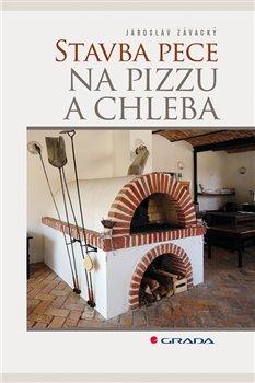 Obálka titulu Stavba pece na pizzu a chleba