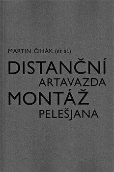 Obálka titulu Distanční montáž Artavazda Pelešjana
