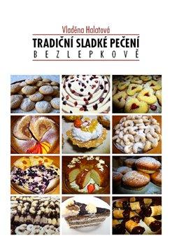 Obálka titulu Tradiční sladké pečení - bezlepkově