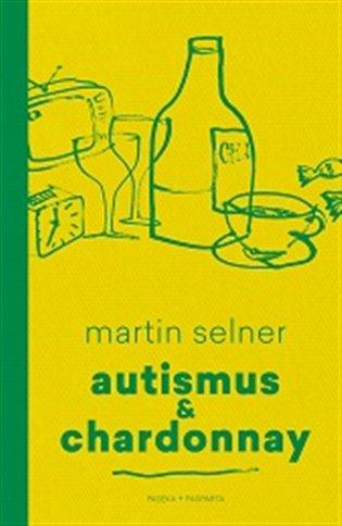 Výsledek obrázku pro autismus a chardonnay