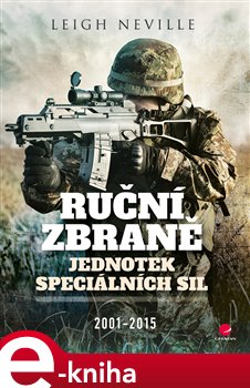 Obálka titulu Ruční zbraně jednotek speciálních sil 2001-2015