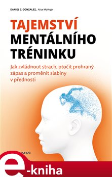 Obálka titulu Tajemství mentálního tréninku