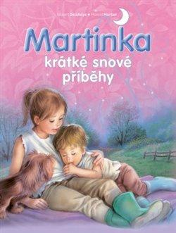Obálka titulu Martinka - krátké snové příběhy