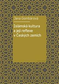 Islámská kultura a její reflexe v Českých zemích