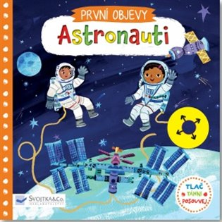 Astronauti:První objevy - Tlač, táhni, posouvej - Jaroslava Kučerová | Booksquad.ink