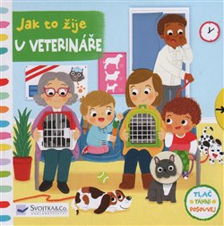 Obálka titulu Jak to žije u veterináře