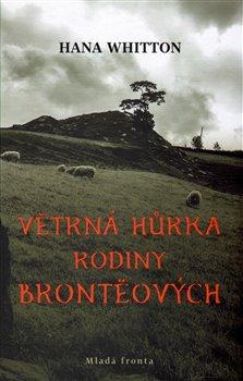 Obálka titulu Větrná hůrka rodiny Brontëových