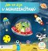 Obálka knihy Jak to žije u mimozemšťanů