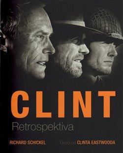 Obálka titulu Clint - Retrospektiva