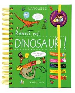 Obálka titulu Řekni mi Dinosauři!