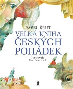 Obálka titulu Velká kniha českých pohádek
