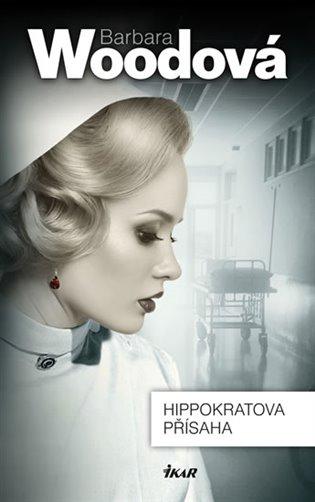 Hippokratova přísaha - Barbara Woodová | Booksquad.ink