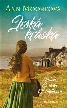 Obálka titulu Irská kráska - Příběh Gracelin O´Malleyové
