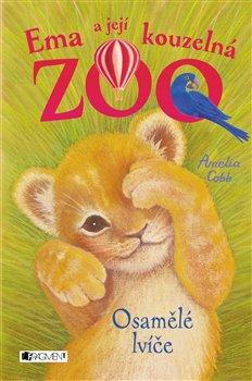 Obálka titulu Ema a její kouzelná zoo - Osamělé lvíče