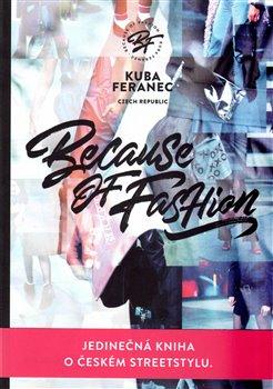 Obálka titulu Because of Fashion