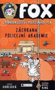 Obálka titulu FOX – Záchrana policejní akademie