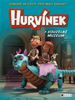 Obálka titulu Hurvínek a kouzelné muzeum - Zábavné aktivity pro malé školáky