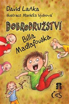 Obálka titulu Dobrodružství Billa Madlafouska