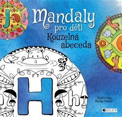 Obálka titulu Mandaly pro děti - Kouzelná abeceda