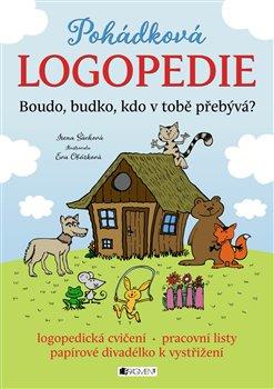 Obálka titulu Pohádková logopedie - Boudo, budko, kdo v tobě přebývá?