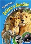 Obálka knihy Poznáváme... Zvířata v divočině