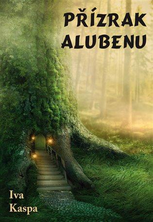 Přízrak Alubenu - Iva Kaspa | Booksquad.ink