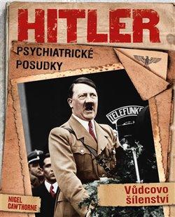 Obálka titulu Hitler: Psychiatrické posudky