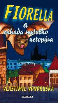 Obálka titulu Fiorella a záhada mrtvého netopýra