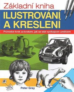 Obálka titulu Základní kniha ilustrování a kreslení
