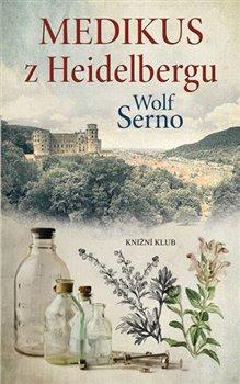 Obálka titulu Medikus z Heidelbergu