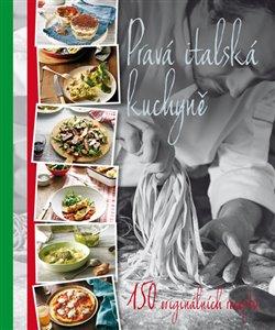 Obálka titulu Pravá italská kuchyně
