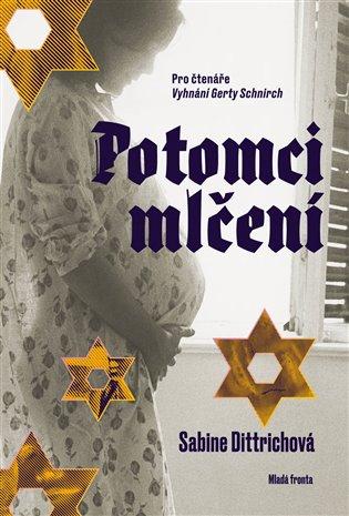 Potomci mlčení - Sabine Dittrichová | Booksquad.ink