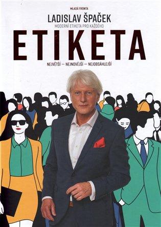 Etiketa:Moderní etiketa pro každého - Ladislav Špaček | Booksquad.ink