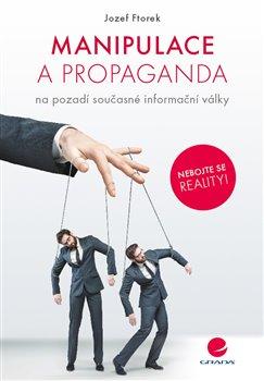 Obálka titulu Manipulace a propaganda