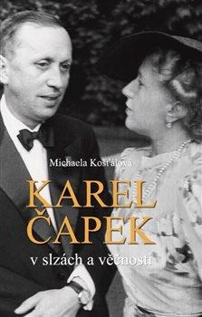 Obálka titulu Karel Čapek v slzách věčnosti