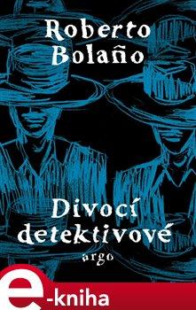 Obálka titulu Divocí detektivové