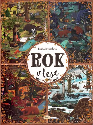 Rok v lese - Emilia Dziubaková   Booksquad.ink