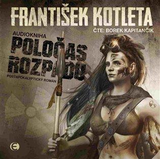 Poločas rozpadu - František Kotleta   Booksquad.ink