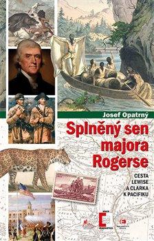 Obálka titulu Splněný sen majora Rogerse