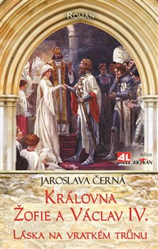 Obálka titulu Královna Žofie a Václav IV.