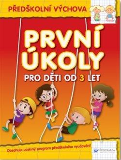 Obálka titulu První úkoly pro děti od 3 let