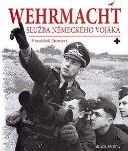 Obálka titulu Wehrmacht: služba německého vojáka