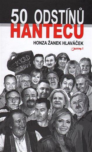 50 odstínů hantecu - Honza Žanek Hlaváček | Booksquad.ink